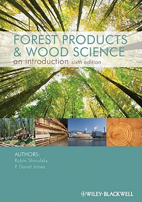Forest Products and Wood Science By Shmulsky, Rubin